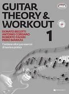 Begotti/Cordaro/Fazari/Marras GUITAR THEORY & WORKOUT 1