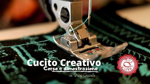 CUCITO CREATIVO - Corsi Basici e Uncinetto