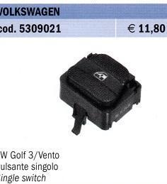 PULSANTE ALZAVETRO SINGOLO VW GOLF 3 - VENTO POLITECNICA 80