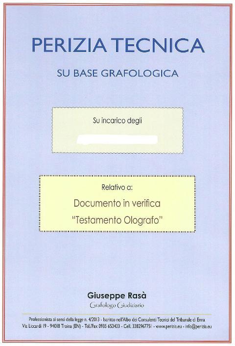 L'Autografia o l'apocrifia di Testamenti Olografi. RasaG 40