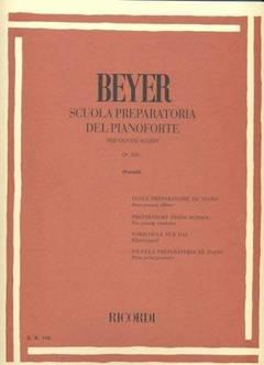 BEYER SCUOLA PREPARATORIA DEL PIANOFORTE - RICORDI RICORDI