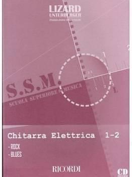 S.S.M. CHITARRA ELETTRICA 1 - 2 ROCK BLUES LIZARD RICORDI