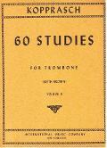 KOPPRASCH - 60 STUDIES VOLUME II PER TROMBONE RICORDI