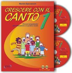 Crescere con il Canto vol. 1 Progetti Sonori PS0301