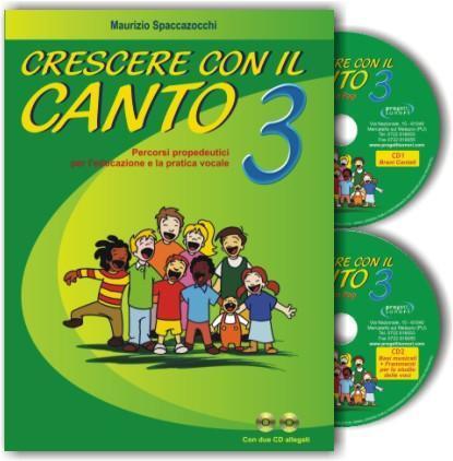Crescere con il Canto vol. 3 Progetti Sonori