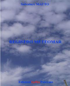 REGISTRO METEOMAR - Salvatore Matto EDIZIONI SAMA Edizione a fogli mobili