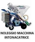 NOLEGGIO MACCHINA INTONACATRICE