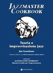 Jim Grantham JAZZMASTER COOKBOOK Edizione italiana