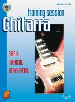 GUITAR TRAINING SESSION Schiarini/Fredd RIFF & RITMICHE HEAVY METAL
