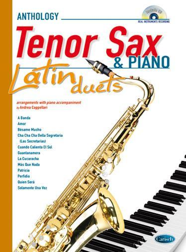 Andrea Cappellari LATIN DUETS FOR TENOR SAX & PIANO