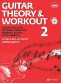 Begotti/Cordaro/Fazari/Marras GUITAR THEORY & WORKOUT 2