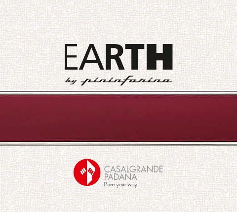 Casalgrande Padana, Earth by Pininfarina